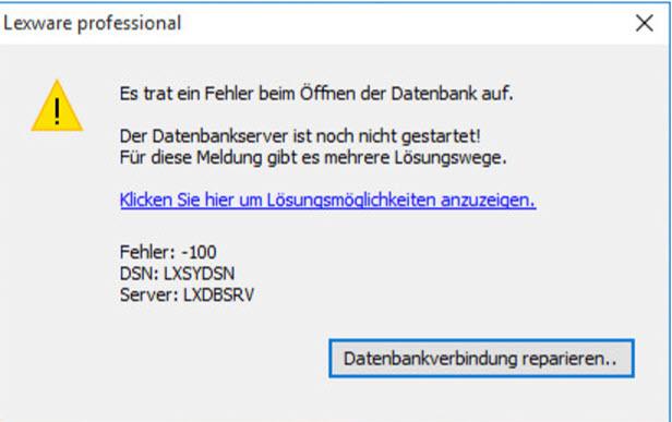 Lexware Technik Fehler 100 Der Datenbankserver Ist Noch